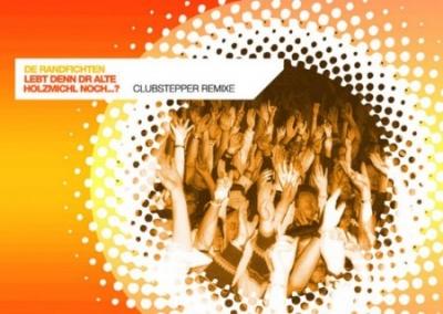 Lebt denn dr alte Holzmichl noch – Clubstepper Remix